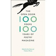 """The Open Door: One Hundred Poems, One Hundred Years of """"poetry"""" Magazine, Paperback/Don Share"""