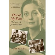 Out of My Bone: The Letters of Joy Davidman, Paperback/Don W. King