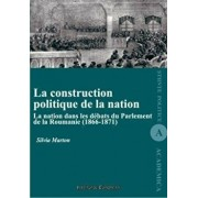 La construction politique de la nation/Marton Silvia