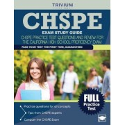 Chspe Exam Study Guide: Chspe Practice Test Questions and Review for the California High School Proficiency Exam, Paperback