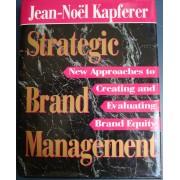 Strategic Brand Management - Jean Noel Kapferer