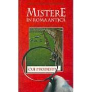 Publius Aurelius 4 - Mistere in Roma Antica - Danila Montanari