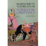 Povestiri orientale/Marguerite Yourcenar