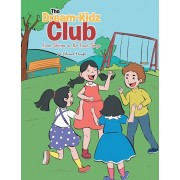 The Dream-Kidz Club: From Stories on the Front Steps, Paperback/Joy LaFrance Youngs