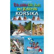 Wandelgids - Reisgids Erlebnisurlaub mit Kindern - Korsika, Corsica | Rother