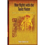 Nine Nights with the Taoist Master: Deluxe Study Edition, Paperback