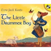 The Little Drummer Boy, Paperback/Ezra Jack Keats