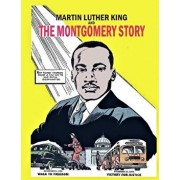 Martin Luther King and the Montgomery Story: 1958 Martin Luther King Comic Book, Paperback/Fellowship of Reconciliation