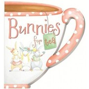 Bunnies for Tea, Hardcover/Kate Stone