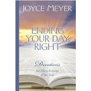 Ending Your Day Right: Devotions for Every Evening of the Year, Hardcover/Joyce Meyer