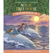 Magic Tree House Collection: Books 9-16: #9: Dolphins at Daybreak; #10: Ghost Town; #11: Lions; #12: Polar Bears Past Bedtime; #13: Volcano; #14: Drag/Mary Pope Osborne