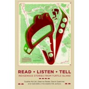 Read, Listen, Tell: Indigenous Stories from Turtle Island, Paperback