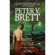Omul Pictat - Seria Demon - Vol. 1 - Peter V. Brett
