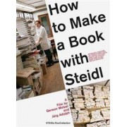 STEIDL How to Make a Book With Steidl
