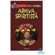 Arhiva spiritista - Vol. 2 - B.P. Hasdeu