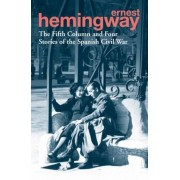 Fifth Column and Four Stories of the Spanish Civil War, Paperback