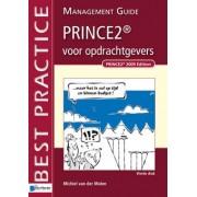 Michiel van der Molen PRINCE2® voor opdrachtgevers - Management guide - Vierde druk
