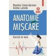 Anatomie pentru miscare vol. 2 Exercitii de baza - Blandine Calais-Germain