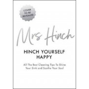 Penguin Books Hinch Yourself Happy : All The Best Cleaning Tips To Shine Your Sink And Soothe Your Soul - Mrs Hinch