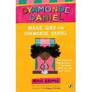 Make Way for Dyamonde Daniel, Paperback/Nikki Grimes