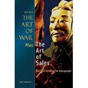 The Art of War Plus the Art of Sales: Sun Tzu's Strategy for Salespeople, Paperback/MR Gary J. Gagliardi