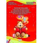 Teste de evaluare (descriptori de performanta), comunicare in limba romana, matematica si explorarea mediului, dezvoltare personala, clasa a II-a