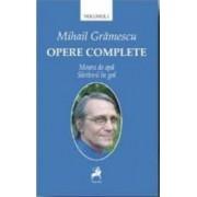 Opere complete Vol.1 - Mihail Gramescu