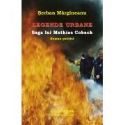 Legende urbane. Saga lui Mathias Coback (eBook)