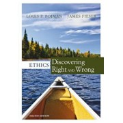 Ethics: Discovering Right and Wrong, Paperback (8th Ed.)/Louis P. Pojman