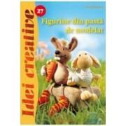 Idei creative 27 - Figurine din pasta de modelat - Liesa Bastian
