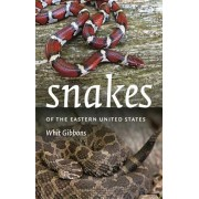 Snakes of the Eastern United States, Paperback/Whit Gibbons