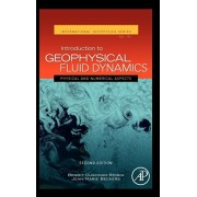 Introduction to Geophysical Fluid Dynamics. Physical and Numerical Aspects, Hardback/Jean-Marie (University of Liege, Belgium) Beckers