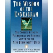 The Wisdom of the Enneagram: The Complete Guide to Psychological and Spiritual Growth for the Nine Personality Types, Paperback