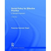 Social Policy for Effective Practice: A Strengths Approach