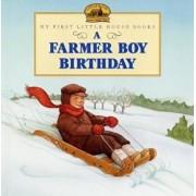 A Farmer Boy Birthday/Laura Ingalls Wilder