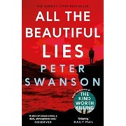 All the Beautiful Lies, Paperback/Peter Swanson