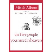 The Five People You Meet in Heaven, Paperback/Mitch Albom