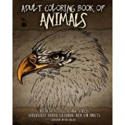 Adult Coloring Book of Animals: Relax with This Calming, Stress Managment, Animal Colouring Book for Adults, Paperback/Grahame Garlick