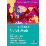 Introducing International Social Work by Sue Lawrence & Karen H. Ly...