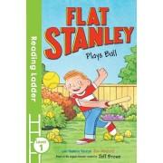 Flat Stanley Plays Ball, Paperback/Jeff Brown