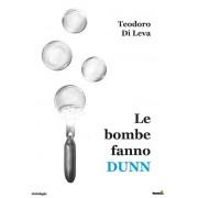 Montag Le bombe fanno dunn Teodoro Di Leva