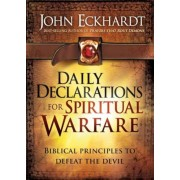 Daily Declarations for Spiritual Warfare: Biblical Principles to Defeat the Devil, Hardcover