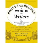 Roget's Thesaurus of Words for Writers: Over 2,300 Emotive, Evocative, Descriptive Synonyms, Antonyms, and Related Terms Every Writer Should Know, Paperback