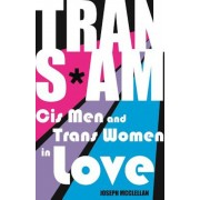 Transam: Cis Men and Trans Women in Love, Paperback