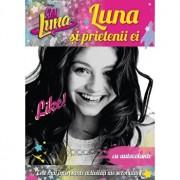 Soy luna. Luna si prietenii ei/Disney