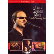 Gaither Gospel Series: The Best of Gordon Mote - From the Homecoming Series [DVD] [2008]