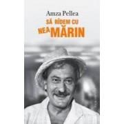 Sa ridem cu Nea Marin - Amza Pellea