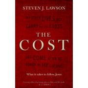 The Cost: What It Takes to Follow Jesus, Paperback
