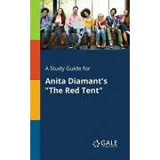 A Study Guide for Anita Diamant's the Red Tent, Paperback/Cengage Learning Gale