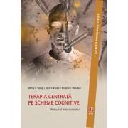 Editura ASCR Terapie centrata pe scheme cognitive. manualul practicianului - jeffrey young janet klosko marjorie weishaar editur...